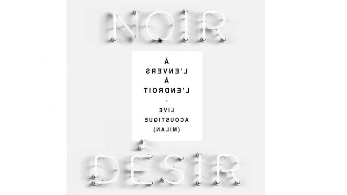 Noir Désir publie un morceau inédit pour annoncer la sortie de son nouvel album acoustique (vidéo)