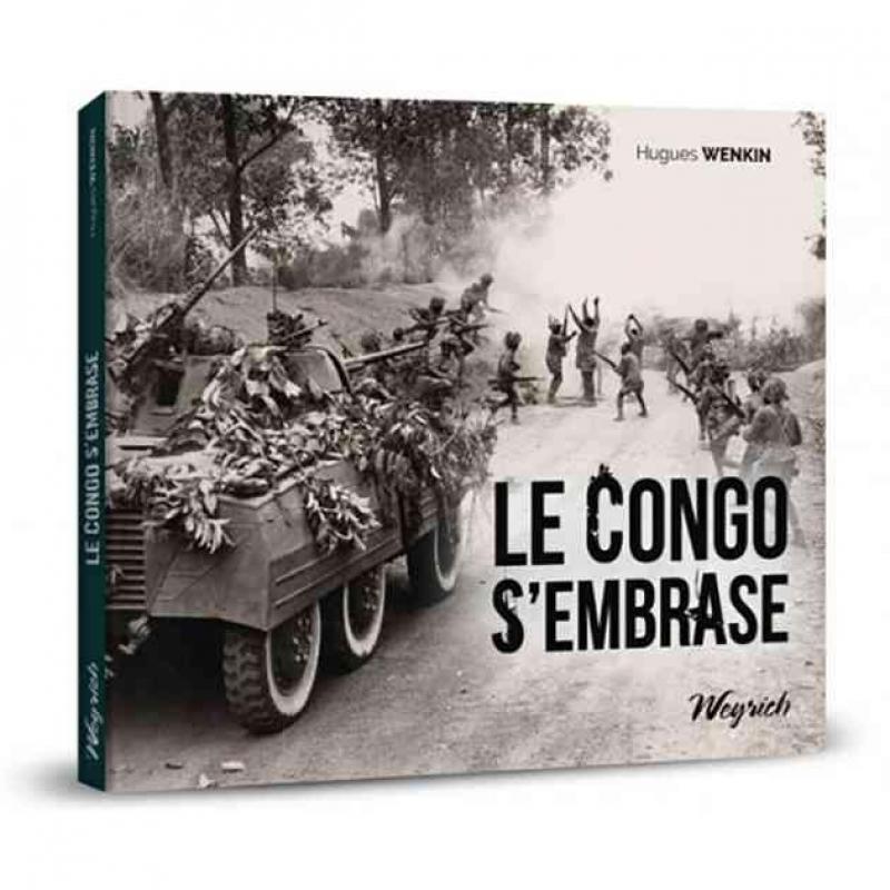 """Le Congo s'embrase"", éd. Weyrich, 33 euros, 240 pages."